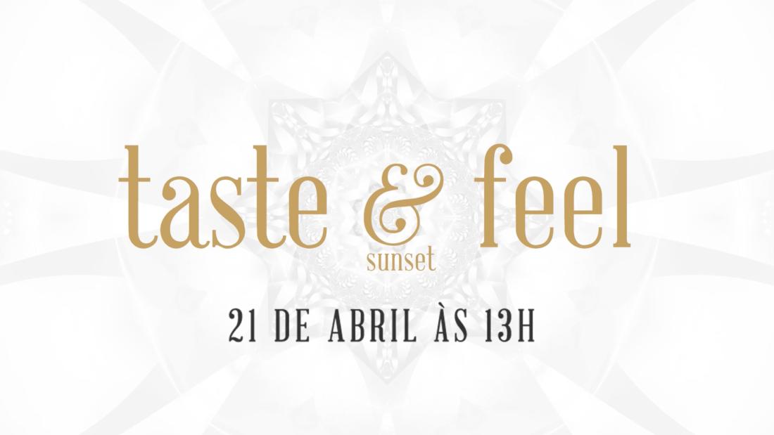 Na imagem, o banner do sunset Taste and Feel do Gastrobar.