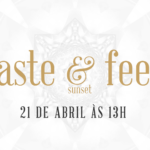 Na imagem, o banner do sunset Taste and Feel do Gastrobar.